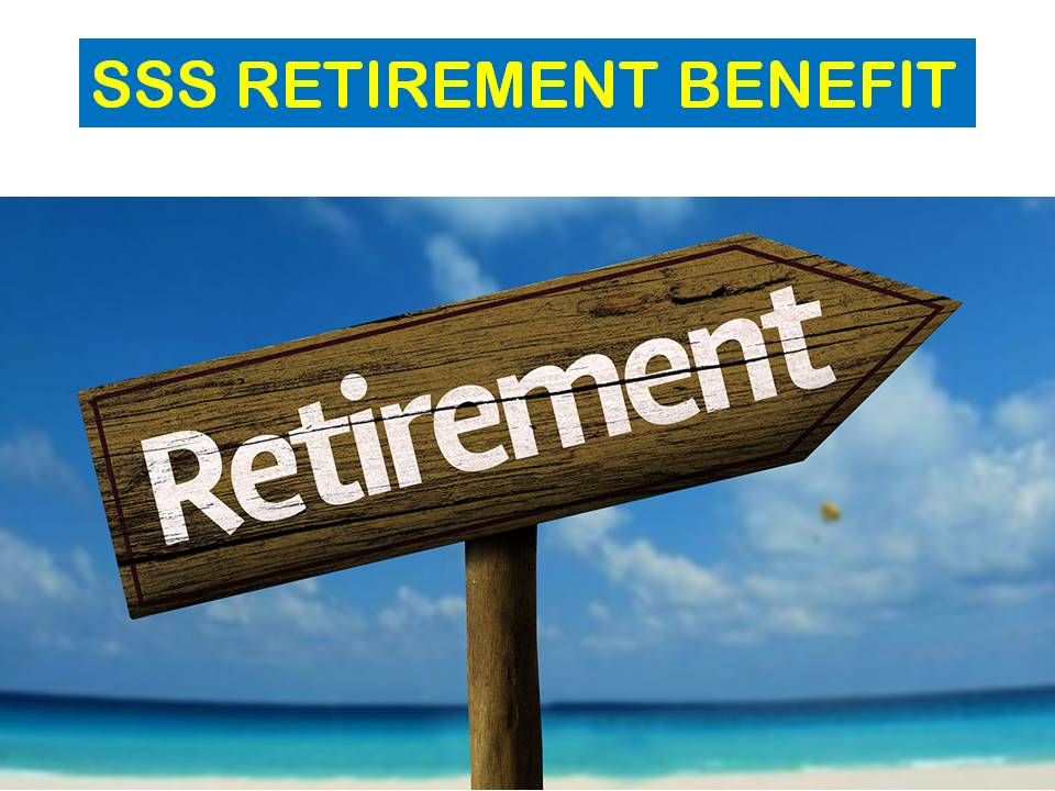 sss retirement benefit